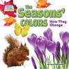 Cover: The Seasons' Colors: How They Change