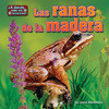 Cover: Las ranas de la madera (wood frogs)