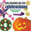 Cover: Los colores de las celebraciones: Nuestros días favoritos
