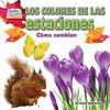 Cover: Los colores de las estaciones: Cómo cambian