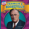 Cover: Franklin D. Roosevelt: The 32nd President