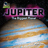 Cover: Jupiter: The Biggest Planet