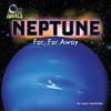 Cover: Neptune: Far, Far Away