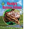 Cover: Florida's Burmese Pythons: Squeezing the Everglades