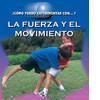 Cover: La fuerza y el movimento