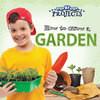Cover: How to Grow a Garden
