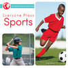 Cover: Everyone Plays Sports