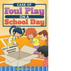 Cover: Case of Foul Play on a School Day