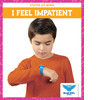 Cover: I Feel Impatient