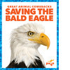 Cover: Saving the Bald Eagle