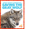 Cover: Saving the Gray Wolf