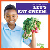 Cover: Let's Eat Green!