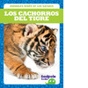 Cover: Los cachorros del tigre (Tiger Cubs)