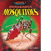 Cover: Murderous Mosquitoes