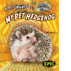 Cover: My Pet Hedgehog