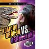 Cover: Komodo Dragon vs. Orangutan