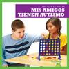 Cover: Mis amigos tienen autismo (My Friend Has Autism)