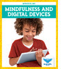 Cover: Mindfulness and Digital Devices