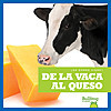 Cover: De la vaca al queso (From Cow to Cheese)