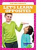 Cover: Let's Learn Opposites