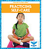 Cover: Practicing Self-Care