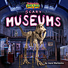 Cover: Scary Museums