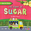 Cover: The Story of Sugar