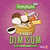 Cover: Dissect Dim Sum