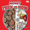 Cover: Money Then and Now
