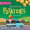 Cover: The Path of Potatoes