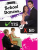 Cover: School Dances, Yes or No