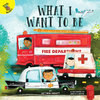 Cover: What I Want to Be