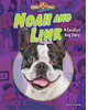 Cover: Noah and Link: A Comfort Dog Story