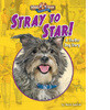 Cover: Stray to Star! A Shelter Dog Story