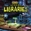 Cover: Spooky Libraries