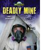 Cover: Deadly Mine: Libby, Montana
