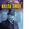 Cover: Killer Smog: London, England