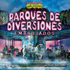 Cover: Parques de diversiones embrujados/Haunted Amusement Parks