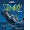 Cover: Titanic's Last Hours: The Facts