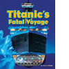 Cover: Titanic's Fatal Voyage