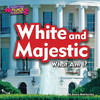 Cover: White and Majestic: What Am I?