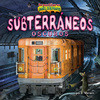 Cover: Subterráneos oscuros/The Dark Underground