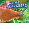 Cover: Slime Travelers: Slugs