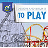Cover: Design and Build It to Play