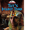 Cover: Tut's Deadly Tomb