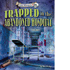 Cover: Trapped in the Abandoned Hospital