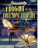 Cover: Fright at the Freemont Library