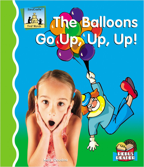 Cover: Balloons Go Up, Up, Up!