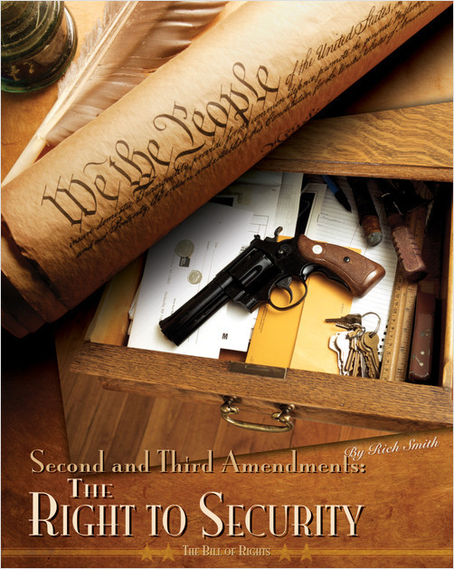 Cover: Second and Third Amendments:The Right to Security