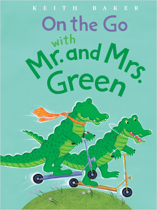 Cover: On the Go with Mr. and Mrs. Green